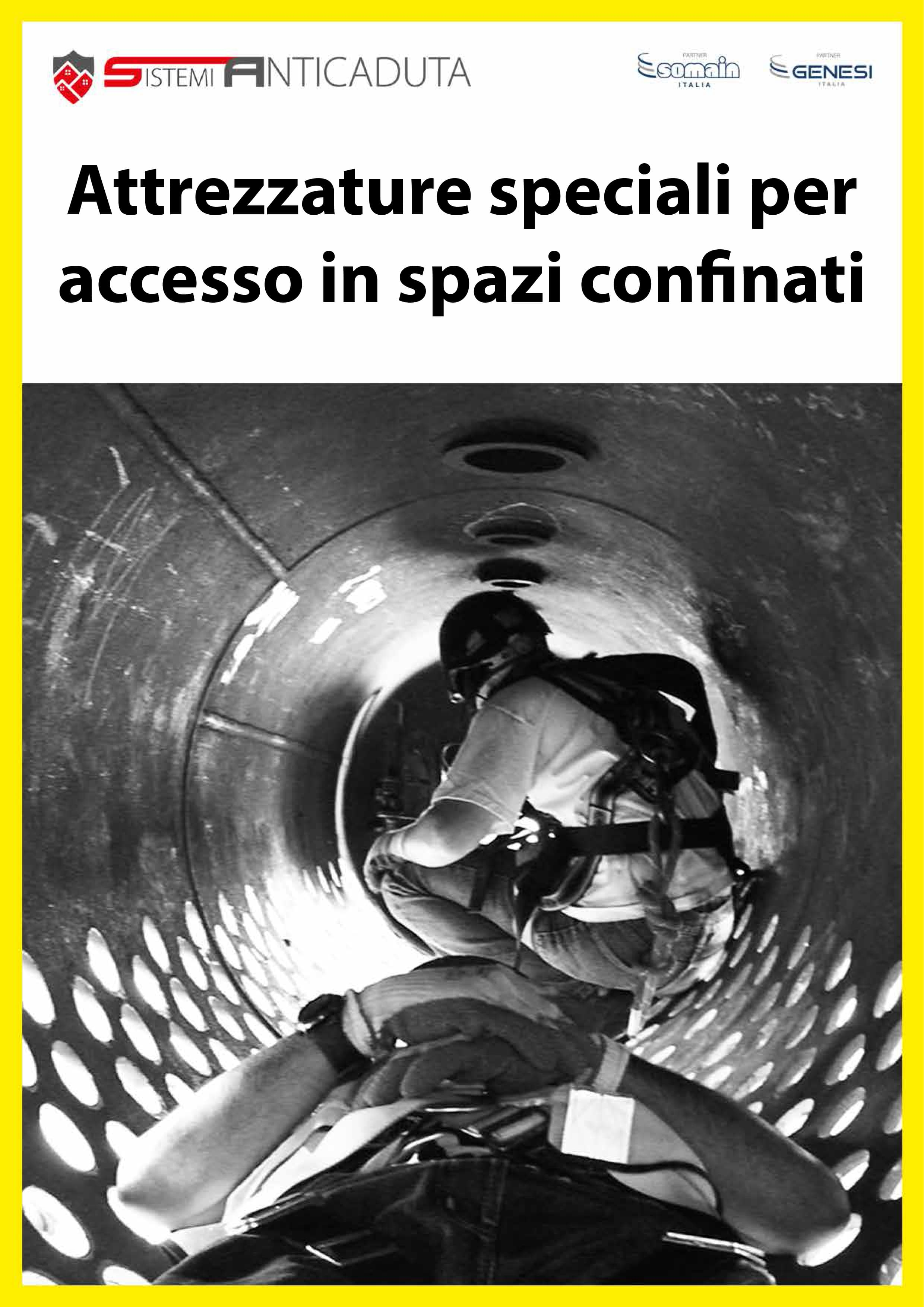 Attrezzature speciali per accesso spazi confinati